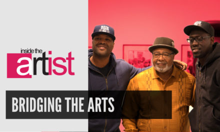 Bridging the Arts | Inside the Artist