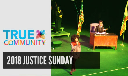 2018 Justice Sunday | True Community