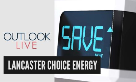 Lancaster Choice Energy – Spring into Savings | Outlook Live