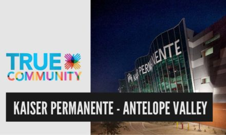Kaiser Permanente – Antelope Valley | True Community